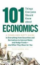 101 Things Everyone Should Know About Economics: A Down and Dirty Guid-ExLibrary
