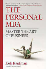 The Personal MBA: Master the Art of Business by Josh Kaufman Hardcover Book