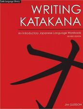 NEW! Writing Katakana: An Introductory Japanese Language Workbook by Jim Gleeson