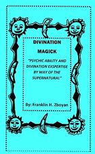 DIVINATION MAGICK book magic psychic ability esp supernatural NEW AGE instant!--