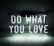 """14""""X7"""" Do What You Love Neon Sign Light Art Work Party Garage Clubs Decor Party"""