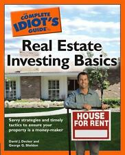 The Complete Idiot's Guide to Real Estate Investing Basics