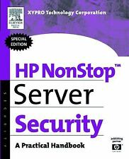 HP Technologies: HP NonStop Server Security : A Practical Handbook by XYPRO...