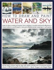 How to Draw and Paint Water and Sky: Learn to Draw a Variety of S. 9781844769780