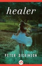 Healer by Peter Dickinson (2015, Paperback)