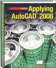 Applying Autocad: Applying AutoCAD by Terry T. Wohlers (2007, Paperback)