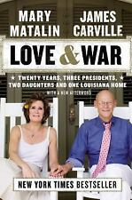 Love & War by Mary Matalin and James Carville, NEW Hardcover 2014