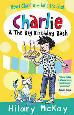 Charlie and the Big Birthday Bash, McKay, Hilary, New Book