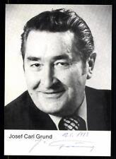 Josef Carl Grund Autogrammkarte Original Signiert ## BC 32138