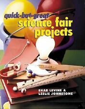 NEW - Quick-But-Great Science Fair Projects