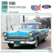 FORD FAIRLANE TOWN SEDAN 1955 1959 CAR VOITURE UNITED STATES CARTE CARD FICHE
