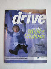 Drive - The Magazine from Subaru - Winter 2014 #2 - 6 Cool Winter Festivals