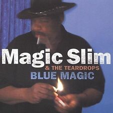 Blue Magic by Magic Slim & Teardrops