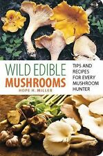 Wild Edible Mushrooms Falcon Field Guide Tips & Recipes Food Foraging Book  New