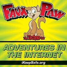 NEW - Faux Paw's Adventures in the Internet: Keeping Children Safe Online