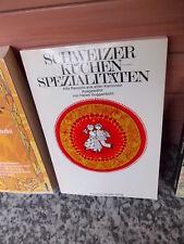 Schweizer Küchenspezialitäten, aus dem Schweizer Spiegel Verlag