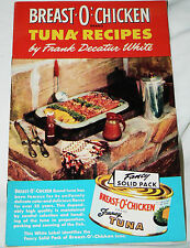 Breast O' Chicken brand tuna recipes by Frank Decatur White (1949 ppbk)