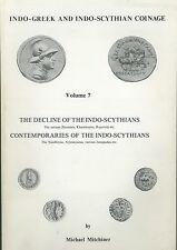 Indo-Greek and Indo-Scythian coinage Volume 7