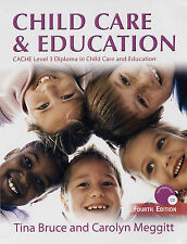 Child Care and Education by Carolyn Meggitt, Tina Bruce, 4th Edition 2006