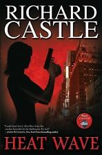 Heat Wave (Nikki Heat), Richard Castle, Good Condition, Book
