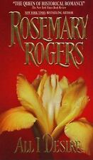 All I Desire by Rosemary Rogers (1999, Paperback) S8804