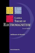 Classical Theory of Electromagnetism by Baldassare Di Bartolo (2004, Paperback)