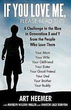 If You Love Me, Please Read This: A Challenge to the Men in Generation X and Y f