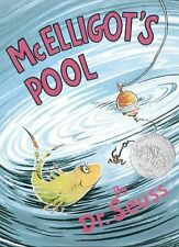 Classic Seuss Ser.: McElligot's Pool by Dr. Seuss (2014, Hardcover)