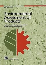 Environmental Assessment of Products Vol. 1 : Methodology, Tools and Case...