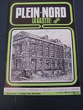 Plein Nord 18 1975 SIMONS LILLE  vapocraqueur DUNKERQUE LOMME Brule Maison