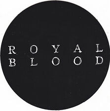 ROYAL BLOOD STICKER 2015 Official Promo NEW MINT RARE Cheap! Original