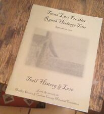 TEXAS LAST FRONTIER Ranch Heritage Tour 2006 PROGRAM BOOK Trail History RARE