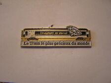 pins SNCF le train le plus precieux du monde