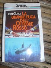 LIBRO LA GRANDE FUGA DELL'OTTOBRE ROSSO TOM CLANCY SUPERBUR RIZZOLI 1988