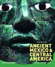 Acc, Ancient Mexico and Central America: Archaeology and Culture History, Toby E