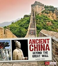 Ancient China; Beyond the Great Wall (Great Civilizations)