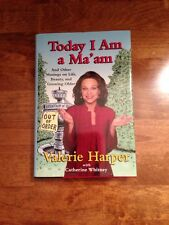 Today I Am a Ma'am : And Other Musings on Life, Beauty, and Growing Older by...