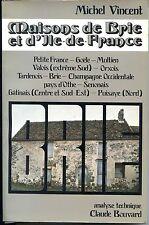 MAISONS DE BRIE ET D'ILE-DE-FRANCE - M. Vincent (envoi) 1981 - Architecture