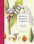 Botanical Drawing in Color : A Basic Guide to Mastering Realistic Form and...