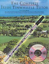 The Complete Irish Tinwhistle Tutor Learn to Play Pennywhistle Music Book & CD
