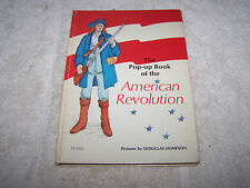THE POP-UP BOOK OF THE AMERICAN REVOLUTION PICTURES BY DOUGLAS JAMIESON
