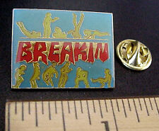 VINTAGE BREAK DANCE MUSIC DANCING MOVES DANCERS NOS MADE IN TAIWAN PIN
