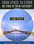 From Space to Earth: The Story of Solar Electricity-ExLibrary