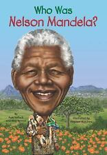 Who Was... ?: Who Was Nelson Mandela? by Pamela D. Pollack and Meg Belviso...