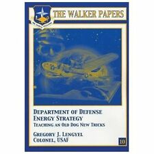 Department of Defense Energy Strategy - Teaching an Old Dog New Tricks by...