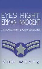 Eyes Right, Erman Innocent: A Chronicle from the Korean Conflict Era-ExLibrary