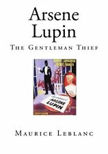Arsene Lupin: The Gentleman Thief (Top 100 Detective Novels) by Maurice Leblanc