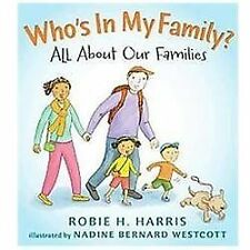 Let's Talk about You and Me: Who's in My Family? : All about Our Families by...