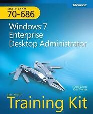 MCITP Self-Paced Training Kit (Exam 70-686): Windows® 7 Desktop Administrator (