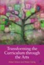 Used Book:  Transforming The Curriculum Through  The Arts